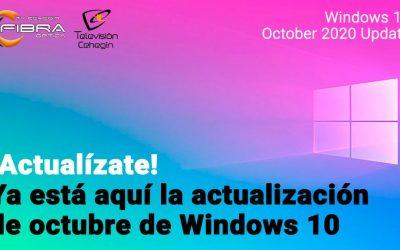 ¡Actualízate! Ya está aquí la actualización de octubre de Windows 10