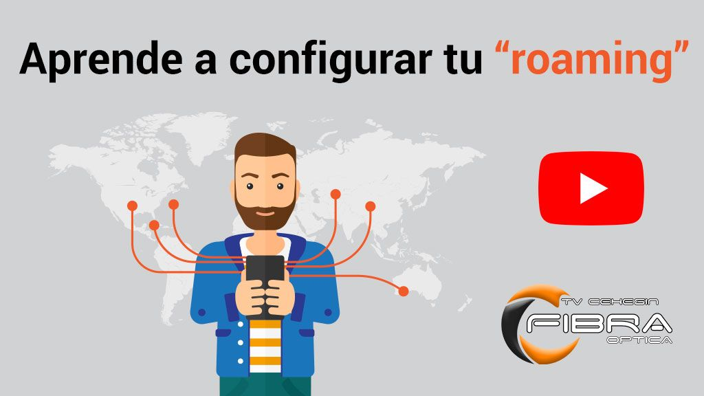 Aprende a configurar tu roaming