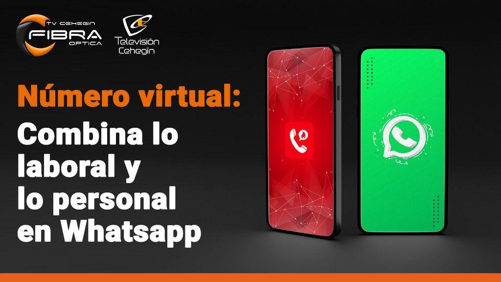 Combina tu Whatsapp laboral y personal con un número virtual